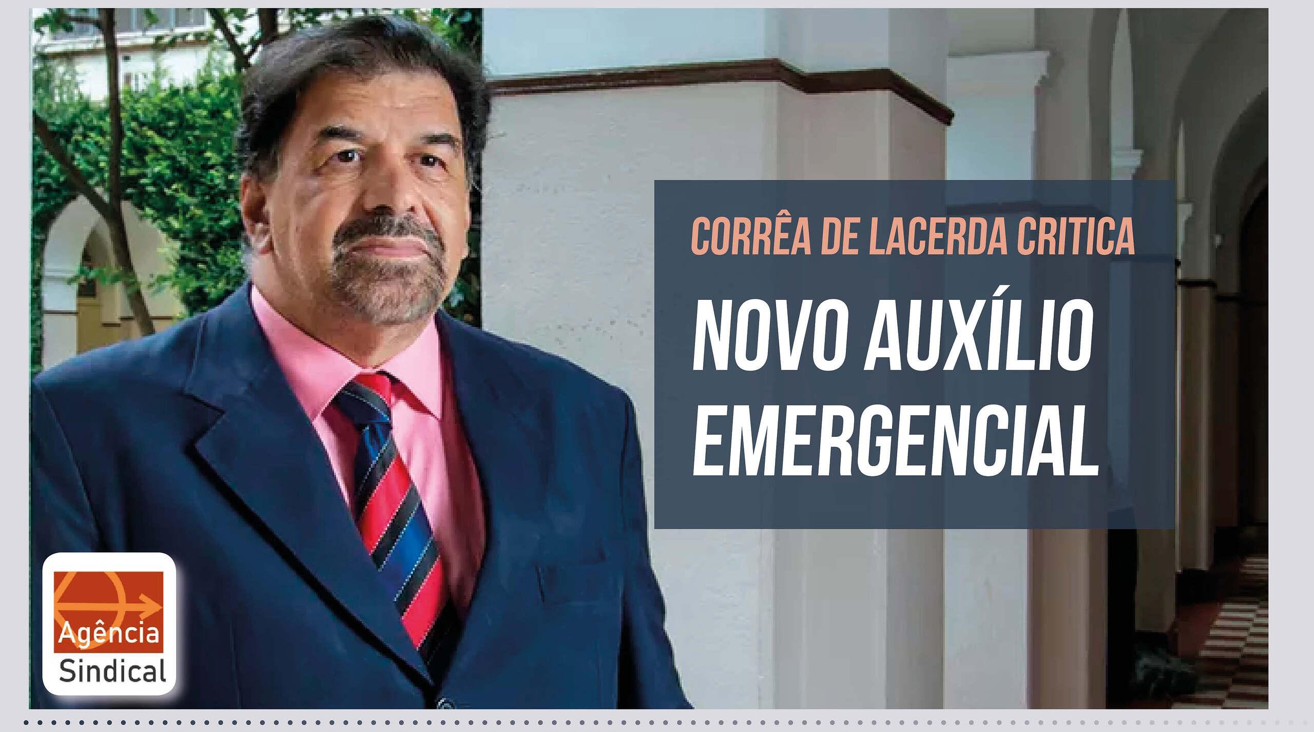 Professor Corrêa de Lacerda critica arrocho no Auxílio